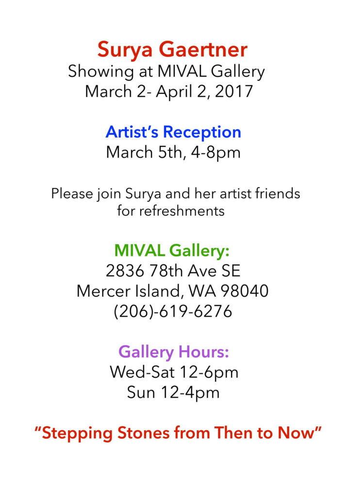 Stepping Stones from Then to Now - Surya Gartner art show MIVAL Gallery